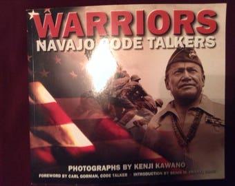 Warriors  Navajo Code Talkers  by Kawano , Gorman & Frank