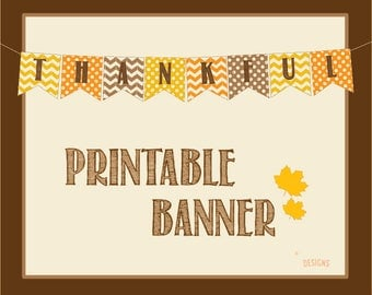 Thankful Printable Banner, Thankful Banner, Thankful Sign, Thanksgiving Banner, Thanksgiving Decorations, Printable, Polka Dots, Chevron