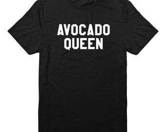 Avocado Queen Shirt Avocado Shirt Funny Shirt Sayings Tumblr Shirt Teen Clothes Gifts Shirt Tumblr Clothing Unisex Tshirt Men Tshirt Women