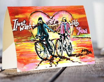 A5 Cycling Card | I just want to ride bikes with you