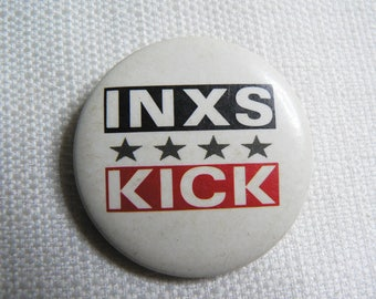Vintage 80s INXS Kick Album (1987) - Pin / Button / Badge
