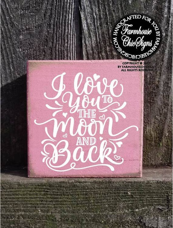 I Love You To The Moon And Back Shelf Sitter Sign