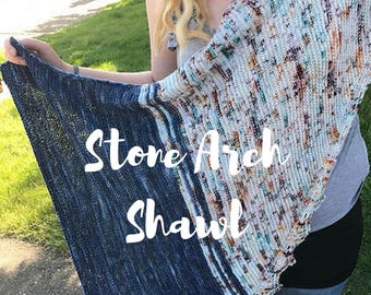 Stone Arch Shawl PATTERN, Knitting Pattern, INSTANT DOWNLOAD