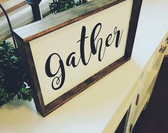 Wood Sign Decor - gather sign - white wood sign