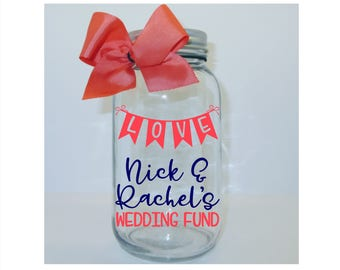 Personalized LOVE Wedding Fund Mason Jar Bank -  Coin Slot Lid - Available in 3 Sizes