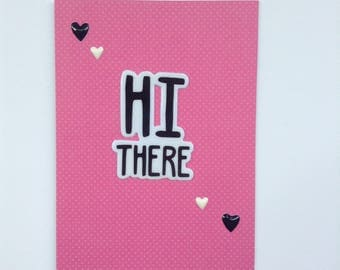 Hello Greeting Card - Any Occasion Card - Just Because Card