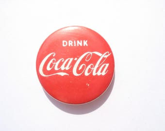 Vintage Coca Cola button - Drink Coca Cola pin - advertising pin back