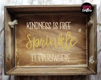 Kindness is Free Sprinkle it Everywhere Decorative Serving Tray - Decorative Tray - Home Decor - Farmhouse Decor - Country Decor