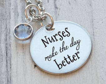 Nurses Make the Day Better Personalized Engraved Necklace