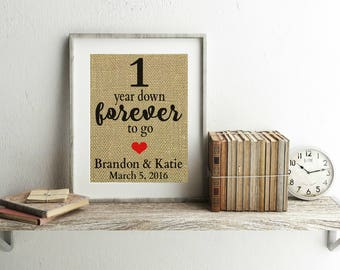 1 Year Anniversary Gift - Burlap Print - 1st Anniversary Gift For Her - 1 Year Down Forever To Go - Personalized Anniversary Gift - Print