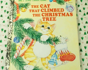 1993 The Cat That Climbed The Christmas Tree Little Golden Book