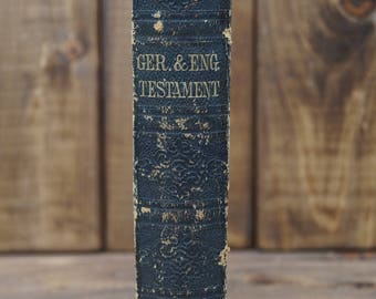 German and English New Testament - 1882