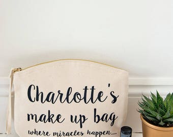 Personalised Make up bag, where miracles happen, cheeky quote