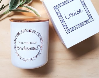 Bridemaid proposal candle - Will you be my Bridesmaid gift - Rose Gold - Personalised label - Customised Soy Candle