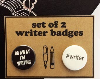 Gifts for Writers - Set of 2 Writer Badges - 25mm Button Badges - Writers Gifts - Literary Gifts - Novelist Gifts - Author Gifts - NaNoWriMo