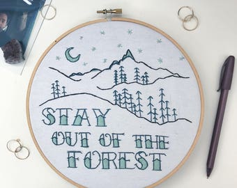 Stay Out Of The Forest My Favorite Murder Embroidery