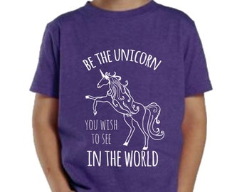 Unicorn Toddler/ Kid's Tees. 100% Cotton. 2T, 3T, 4T, 5/6T, Fun Toddler Tee. Be The Unicorn You Wish To See In The World. Purple