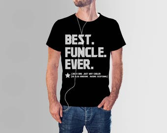 Funcle T-shirt funny Gift for uncle like A Dad shirt funcle uncle shirt Funcle Definition tshirt Funkle tee shirt funcle tee Unisex T-Shirt