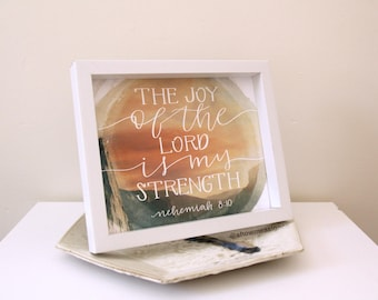 Christian Gift | The Joy of the Lord is my Strength | Bible Verse Print | Home Decor | Inspirational Quote | Christian Wall Art Printable