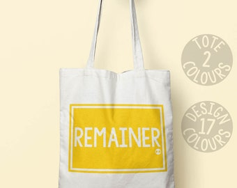 Remainer, remain, european, tote bag, instagram, christmas present, gift for women, activist, resist, feminist, equality, brexit, politics
