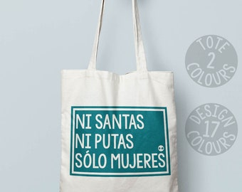 Ni Santas, Ni Putas, Sólo Mujeres feminist canvas tote bag, book bag Spain, gift ideas for feminist, girl power, smash the patriarchy resist