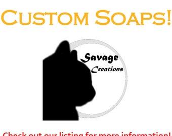 Custom Soap!