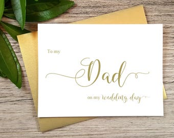 GOLD, To My DAD on my Wedding Day Card, To My Father Card, Father of the Bride Card, Father of the Bride Gift, Father of the Groom Card