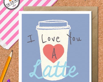 Funny Latte Birthday Card • Coffee Card • Blank Latte Greetings Card • Sister Card • Best Friend • Coffee •  • Latte Art