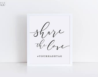 Printable Hashtag Sign   Editable Hashtag Sign   Wedding Signs   Share the Love Sign   Black and White Sign   Editable Template   Engagement