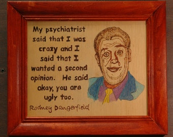 Rodney Dangerfield - portrait and quote