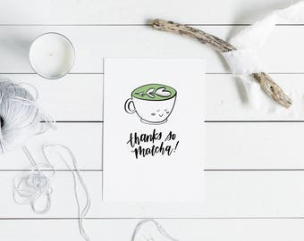 Thanks so MATCHA | Encouragement Card Thank You Card | Hand Lettering, Calligraphy, Cute Illustration