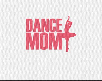 dance mom svg dxf file instant download silhouette cameo cricut clip art commercial use