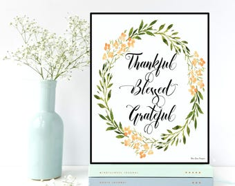 Thanksgiving sign, Thanksgiving gift, Thankful Blessed Grateful, Give thanks printable, Thanksgiving printable, Thanksgiving decor