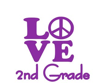Love 2nd grade with peace sign; svg file; dsf file; png file