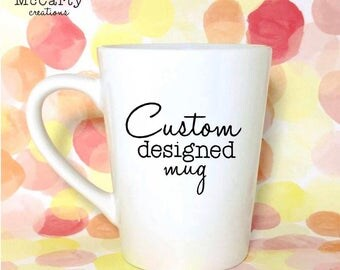 Custom Coffee Mug - Custom Mug - Personalized Coffee Mug - Personalized Mug - Coffee Mug - Mug - Father's Day Gift - Gift For Dad - For Him