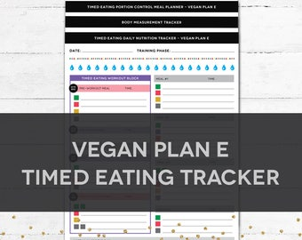 Timed Eating Planner & Tracker - VEGAN PLAN E