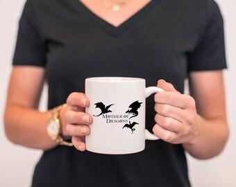 Mother Of Dragons Mug, Game of Thrones Mug, Coffee Mug, Khaleesi, TV Show Mug, House Targaryen, Fire and Blood, MD761