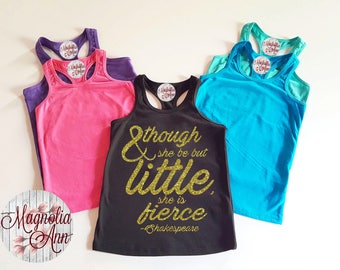 And Though She Be But Little She Is Fierce, Shakespeare, Infant, Toddler, Little Girls Racerback Tank Top in 6 Colors in Sizes 6 Months-6X