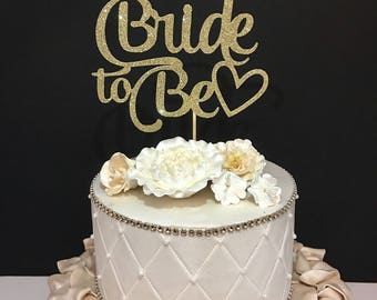 Bride To Be Cake Topper, Engagement Party Cake Topper, Bridal Shower Cake Topper, Ready to Ship