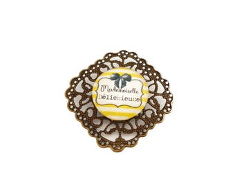 "SALE 50% humor insult - sweet words ""Miss Delichieuse"" brooch"