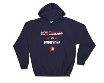 New England vs Everyone Hoodie Super Bowl LII - New England Hooded Sweatshirt - Authentic Patriots Font - More Colors Available!