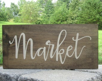 Market Sign, Wood Sign, Kitchen Decor, Kitchen Sign, Farmhouse Sign, Farmhouse Kitchen, Country Rustic Kitchen Decor, Shelf Sitter Sign