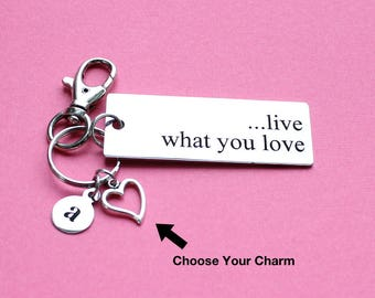 Personalized Live What You Love Key Chain Stainless Steel Customized with Your Charm & Initial - K1009