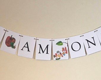 "The Very Hungry Caterpillar "" I Am One"" Birthday Bunting"