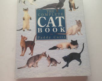The Complete Cat Book (1992) Hardback Book by Paddy Cutts, Collectible Book