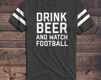 Drink Beer and Watch Football - Women's Football Shirt - Sunday Football - Football - Women's Graphic Tee
