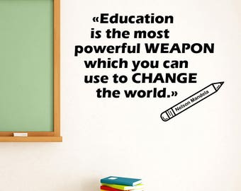 Education Is The Most Powerful Weapon Nelson Mandela Quote Decal Study Motivational Vinyl Sticker School Wall Art Room Classroom Decor ed7