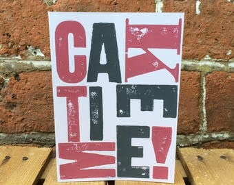 Handprinted Letterpress 'Cake Time' Card