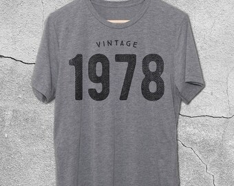 40th Birthday Gifts For Women & Men - Gift for man -Vintage 1978 Shirt -40th Birthday Shirt -40th Birthday Graphic Tee 40th Birthday T-Shirt