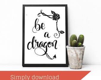 Dragon Printable || Khaleesi Print || Game of Thrones Quote || Inspirational Quote || Book Quotes || Printables || Motivational Print